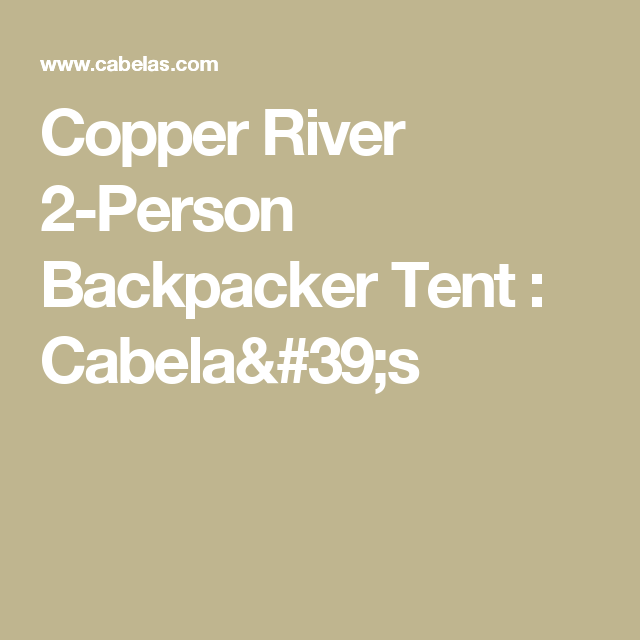 Copper River 2-Person Backpacker Tent : Cabela's