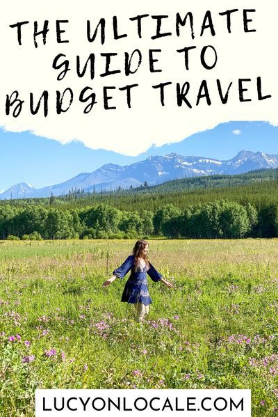 The Ultimate Guide To Budget Travel: budget advice, tips, tricks, and destination recommendations for your next trip! #travel #travelblog #blog #blogger #travelblogger #destination #trip #budgettravel #budgettrip #budgettraveler #savemoney #moneysavingtrips #dontbreakthebank #travelonabudget #howtotravelonabudget