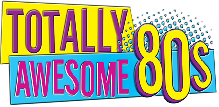 Totally Awesome 80s 80s party, Totally awesome, 80s logo