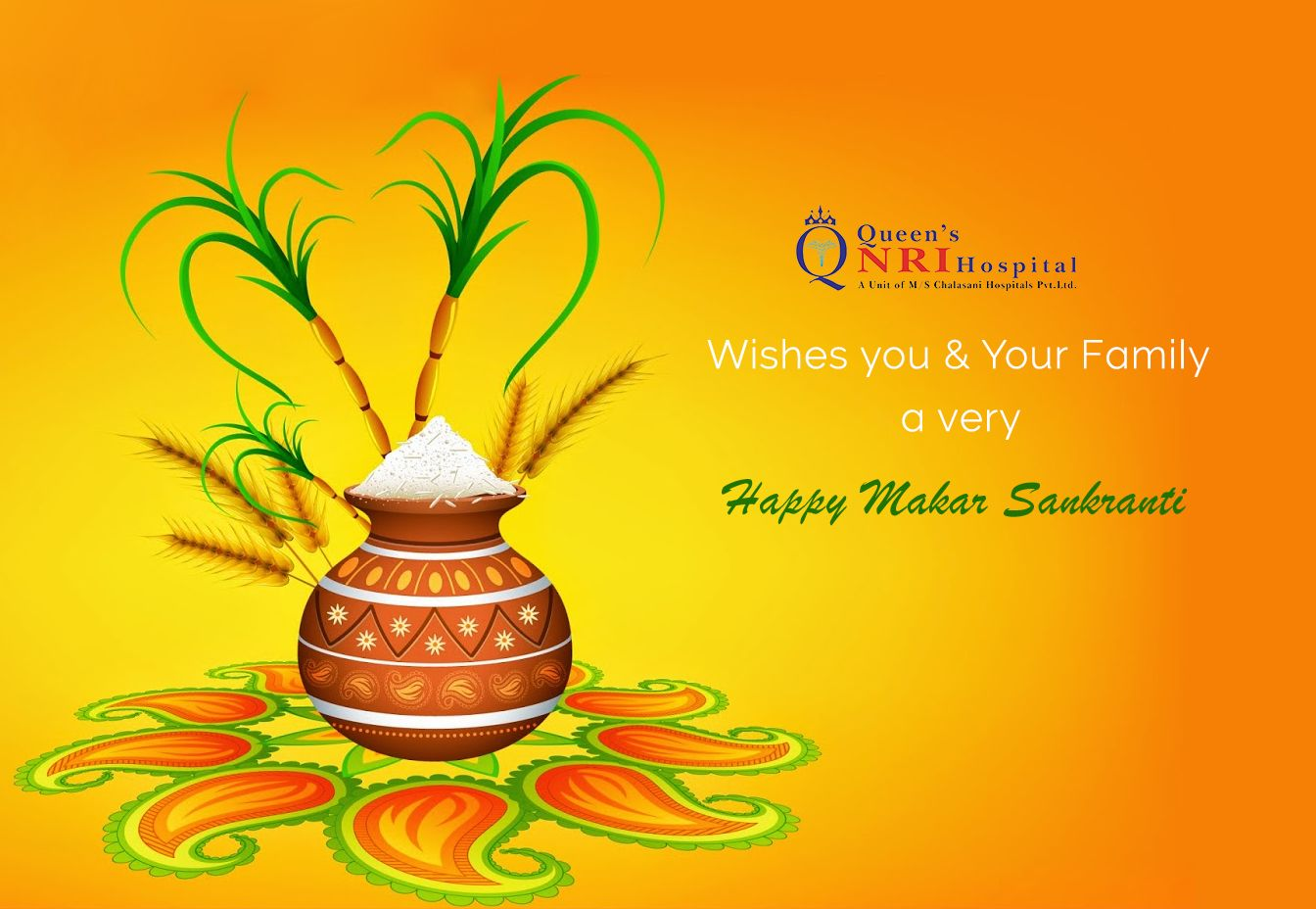 Queen's NRI Hospital wishes you all A Very Happy Makar