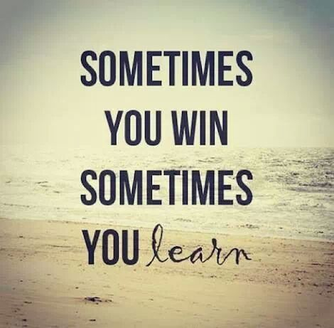 Sometimes You Win Sometimes You Learn Ord
