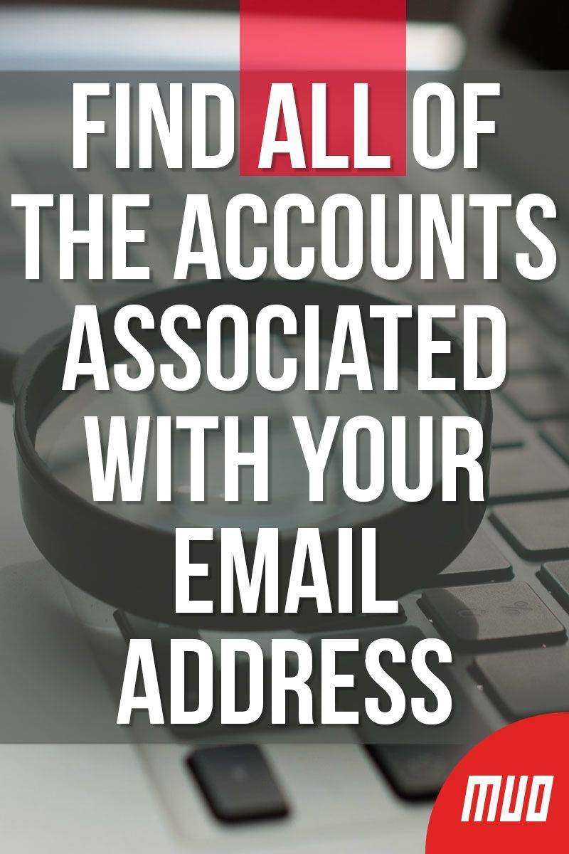 6 Ways To Find All Accounts Linked To Your Email Address Or Phone Number Life Hacks Computer Technology Hacks Computer Maintenance