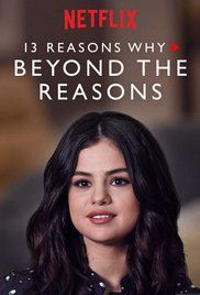 13 Reasons Why Beyond The Reasons Poster