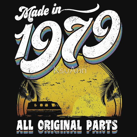 Made In 1979 All Original Parts 38th Birthday Gift