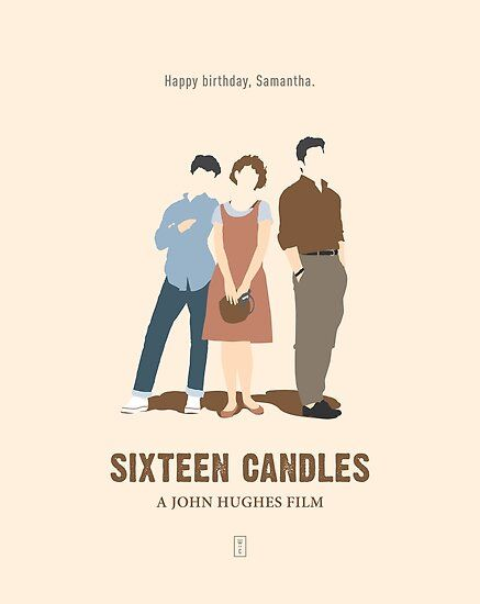 Sixteen Candles Poster by Part Studio
