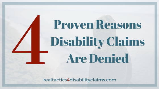 Most disability claimants have no idea why their claims get denied. Learn 4 reasons claims get denied and how to fix them