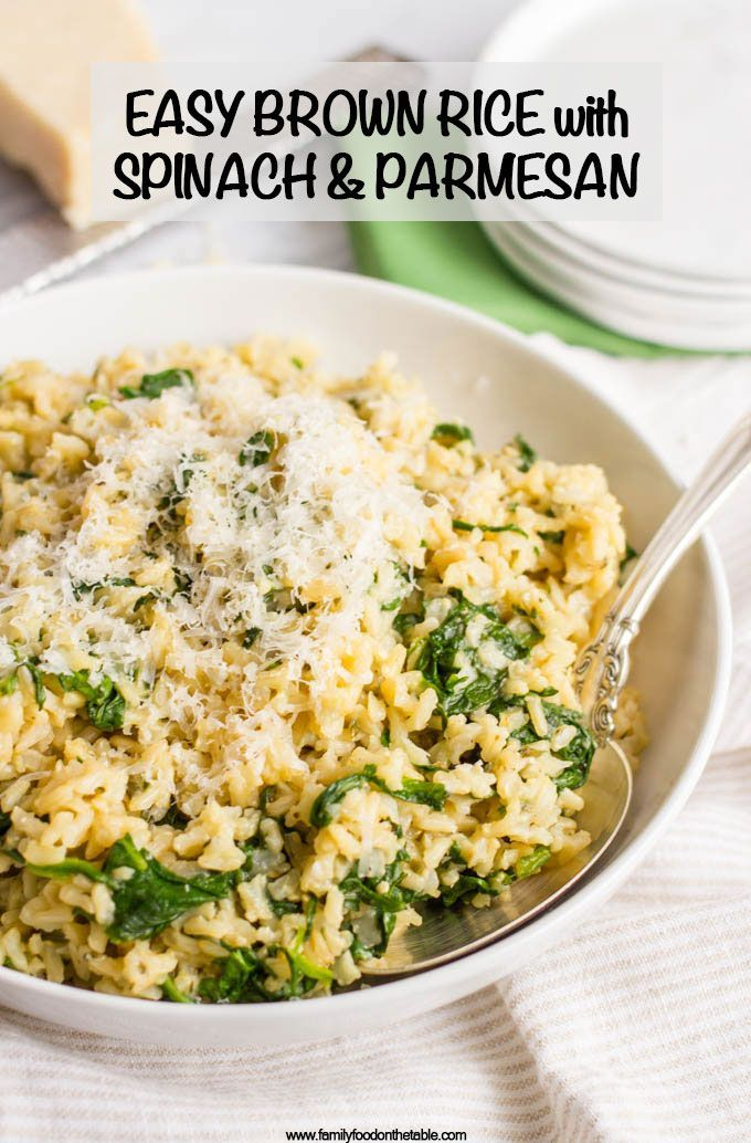 Brown rice with spinach and Parmesan cheese - Family Food on the Table #dinnersidedishes