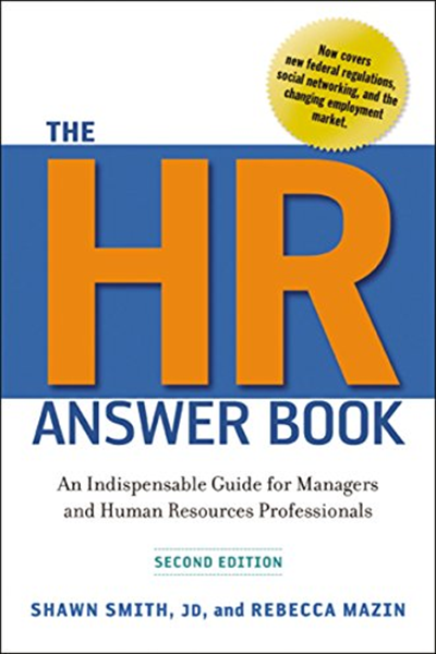 The Hr Answer Book An Indispensable Guide For Managers And Human Resources Professionals By Shawn Smith Amacom Human Resources Marketing Jobs Books