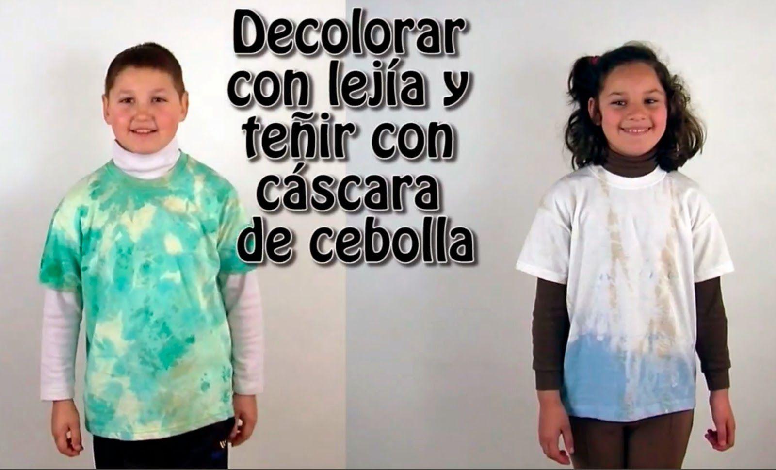 Decolorar Prendas Con Lejía Y Teñirlas Con Cáscara De Cebolla Creatividad Lejía Cebolla