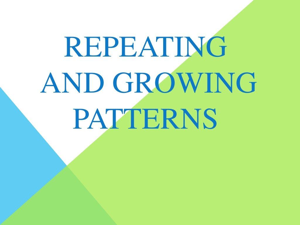 repeating and growing patterns by jessica weesies via slideshare grade 2 patterning pinterest. Black Bedroom Furniture Sets. Home Design Ideas