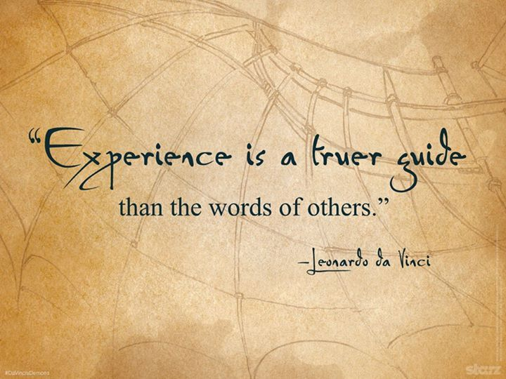 Experience Is True Guide Than The Words Of Others Davinci Quotes Extraordinary Da Vinci Quotes