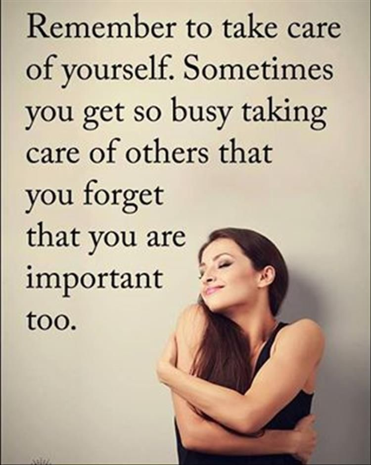 Top Ten Quotes Of The Day Take Care Of Yourself Quotes Massage Quotes Life Quotes