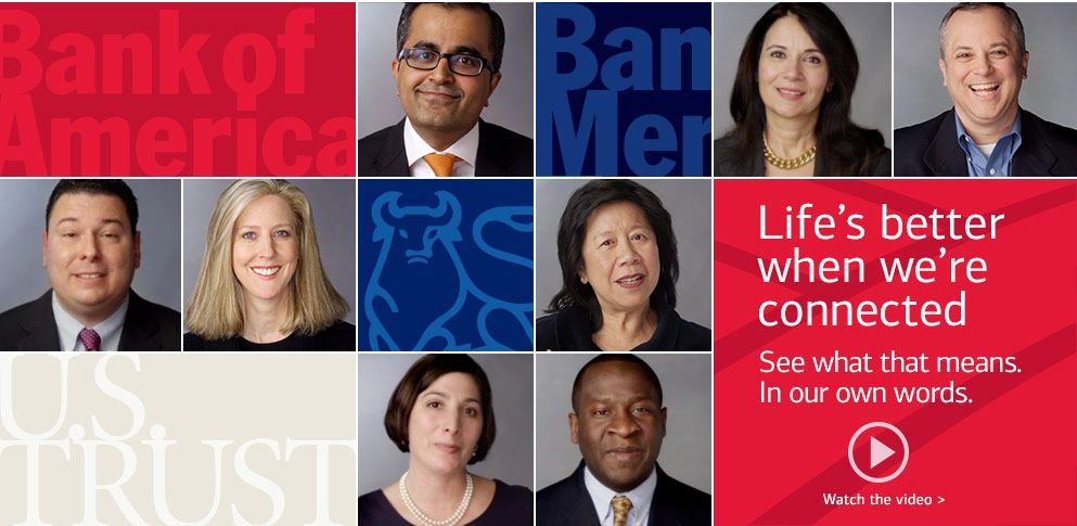 Life S Better When We Re Connected See What That Means In Our Own Words Watch The Video Bank Of America Investing Commercial Bank