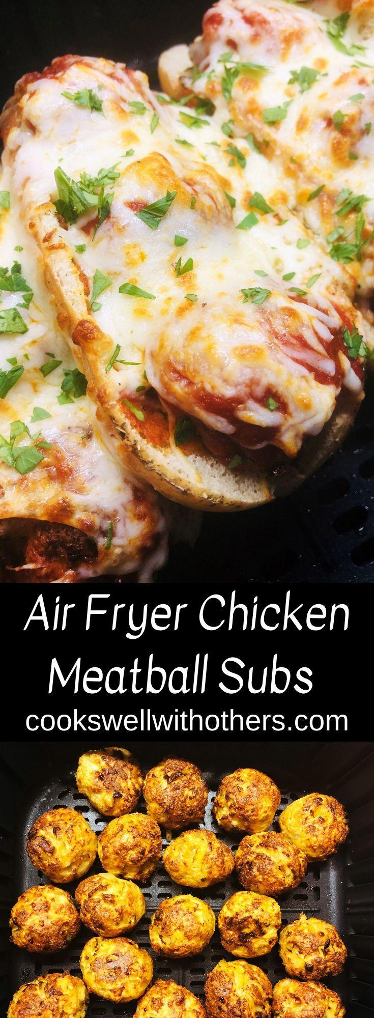 Air Fryer Chicken Meatball Subs Air fryer chicken