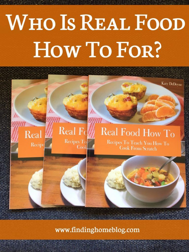 Who Is Real Food How To For Finding Home Blog Food Real Food Recipes Recipes