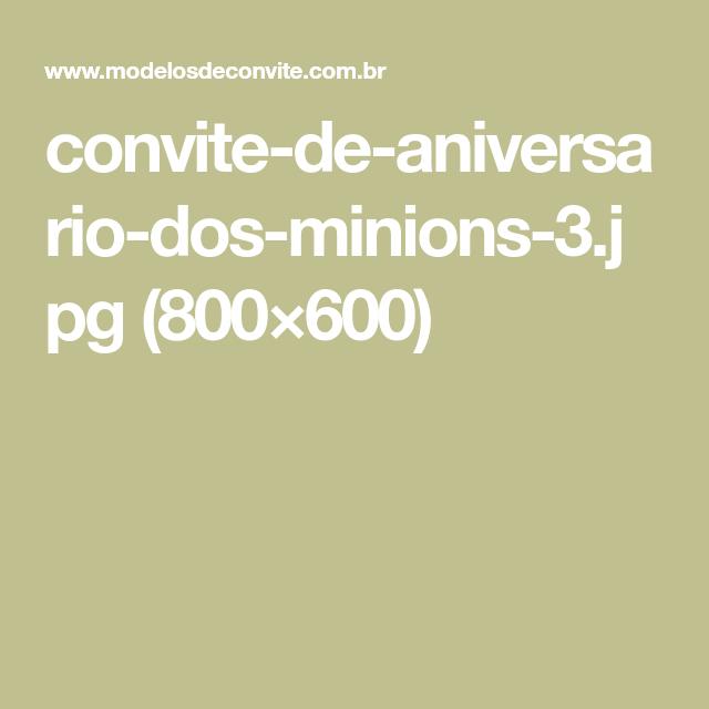 convite-de-aniversario-dos-minions-3.jpg (800×600)