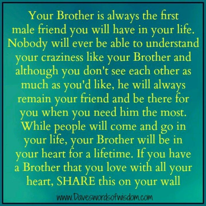 No Matter What I'll Always Love My Big Brothers Misc Pinterest Adorable Quotes About Loving Your Brother
