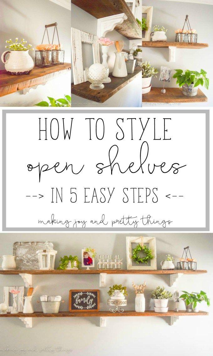 how to style open shelves in 5 easy steps kitchen shelf decor home decor kitchen easy home on kitchen decor open shelves id=66242