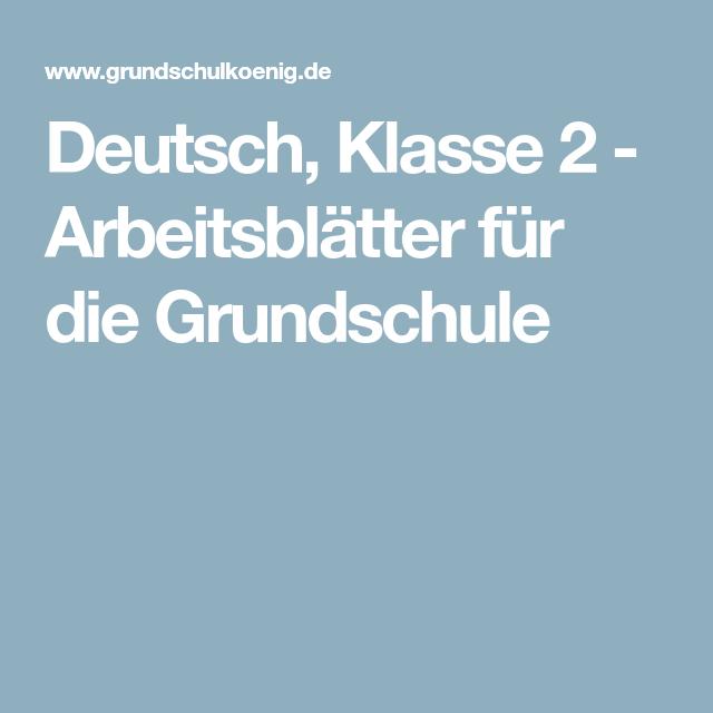 Deutsch, Klasse 2 - Arbeitsblätter für die Grundschule | Deutsch ...