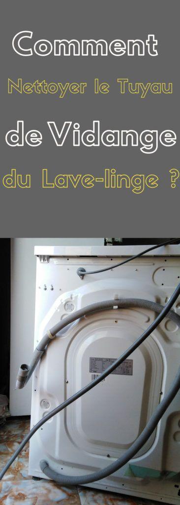 Comment Nettoyer Le Tuyau De Vidange Du Lave Linge Astuces