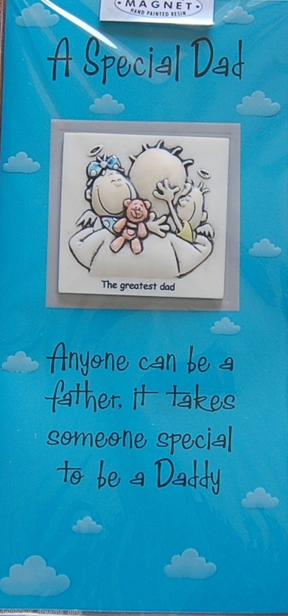 A Special Dad, anyone can be a father it takes someone special to be a daddy greetings card and fridge magnet
