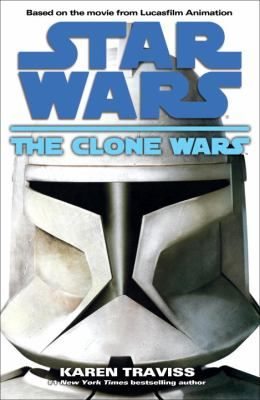 Cover image for Star Wars : the clone wars / Karen Travis.