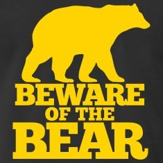 Bear Teddy Nature Bears T Shirt Tee Beware Of The Cool Canada Grizzly Forrest Forest Ranger Expedition Funny Warning Sign Usa America