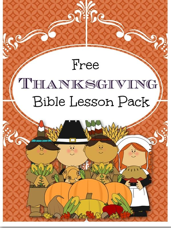 Free Thanksgiving Bible Lesson pack great for primary ages