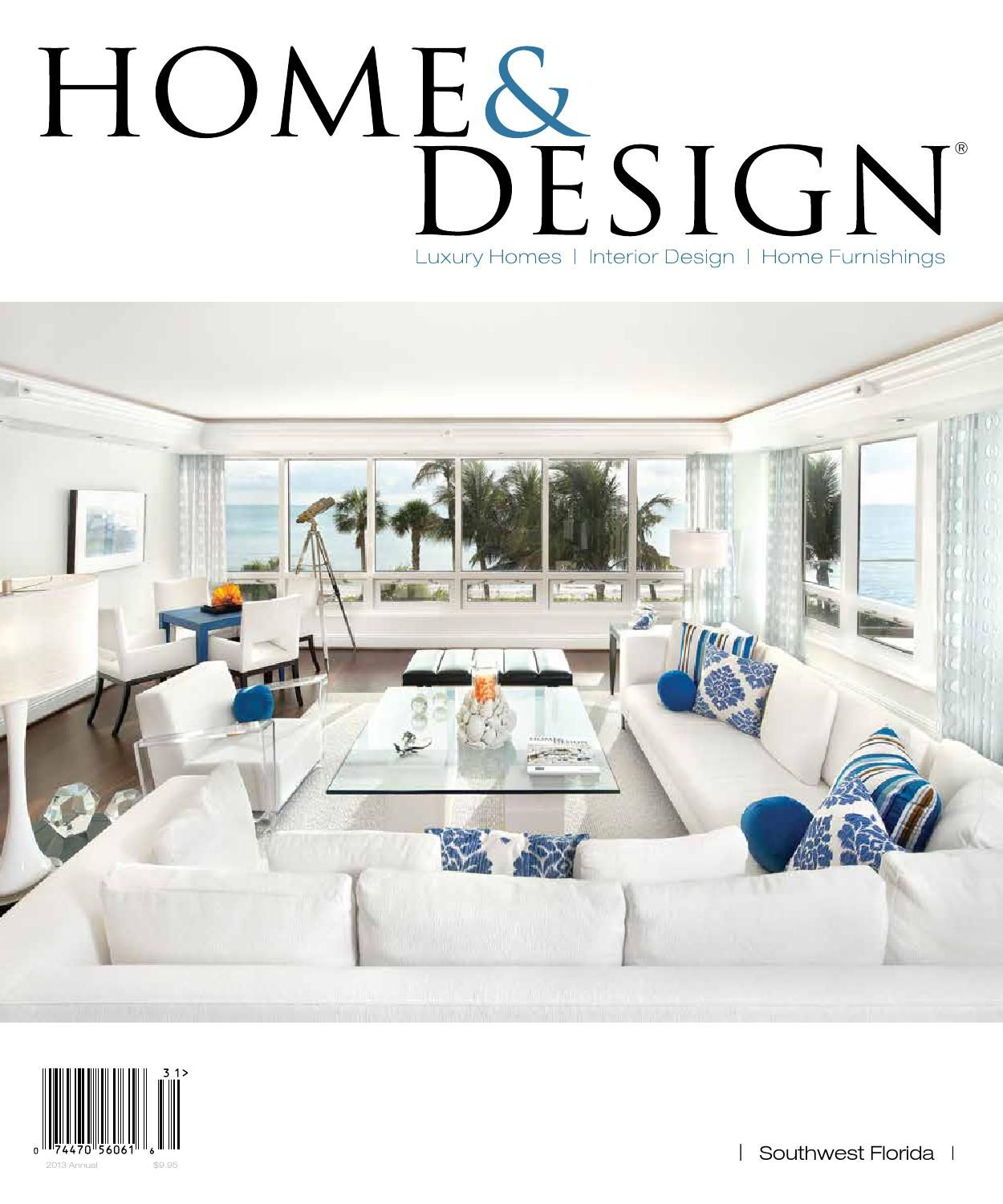 Find This Pin And More On For The Home. Home And Design Magazine Naples Fl  ...
