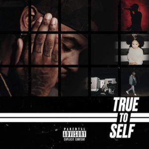 Bryson Tiller True To Self Album Bryson Tiller Tiller Bryson Tiller Lyrics