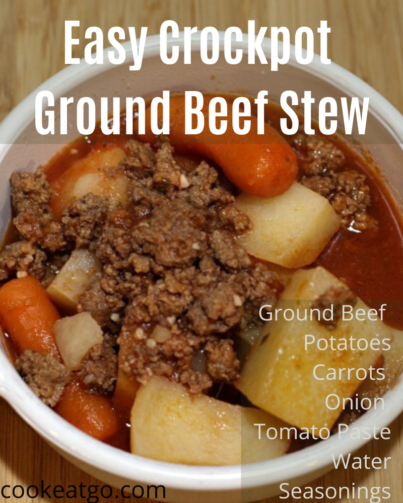 Easy Crock Pot Hamburger Stew Recipe Recipe In 2020 Ground Beef Stews Ground Beef Stew Recipes Slow Cooker Ground Beef Stew