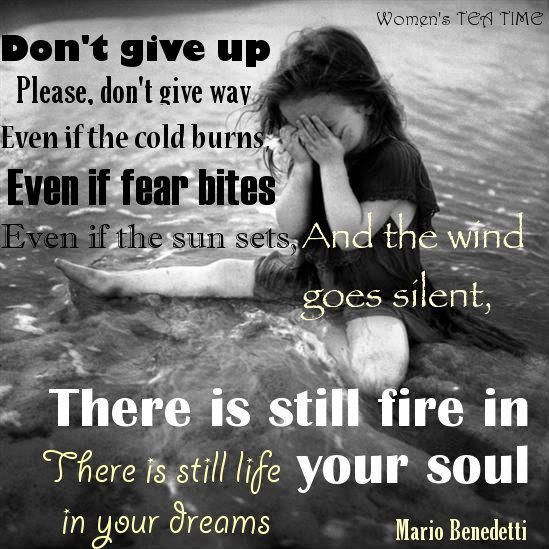 hold on dear, don't ever give up (for all gender and all ages). ^^