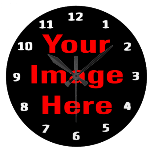 Make your own clock, numbers already added all you have to do is upload a photo or other image that you have legal right to use NOTE: NO COPYRIGHT OR TRADEMARK VIOLATIONS WILL BE PRINTED #make #your #own #create #your #own #design #your #own #template #personalize #custom #customize customizable