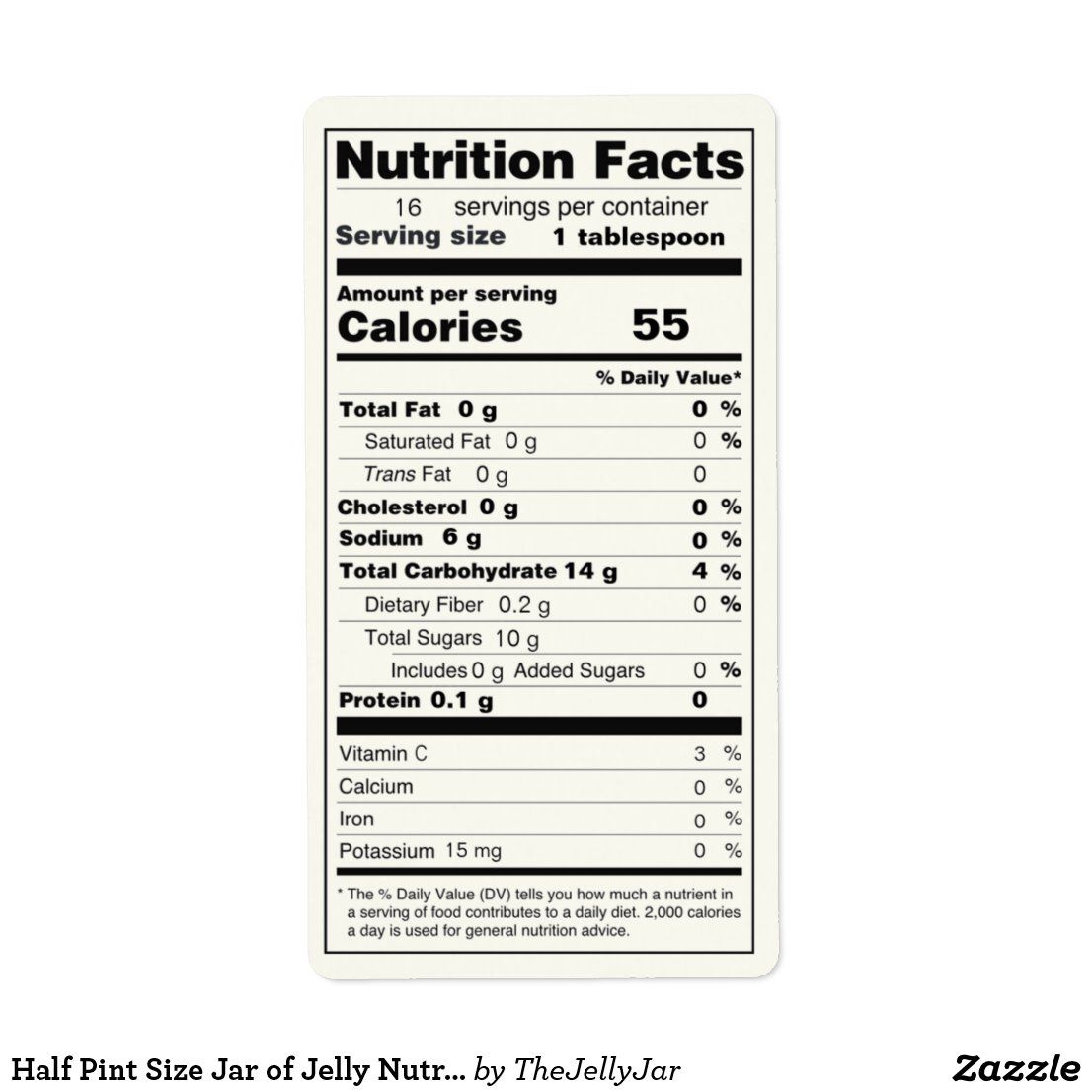 Half Pint Size Jar Of Jelly Nutrition Facts Label Zazzle Com In 2021 Nutrition Facts Label Food Nutrition Facts Nutrition Facts
