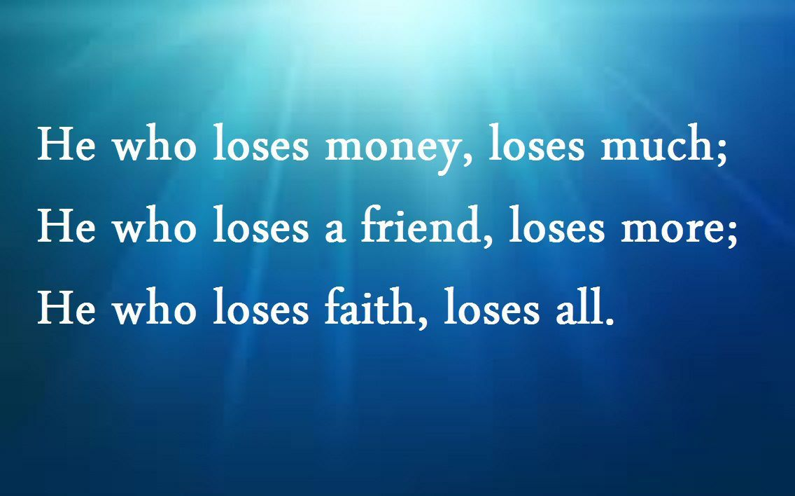 He Who Lose Money Lose Much Lost Money Friendship Quotes Words Can Hurt