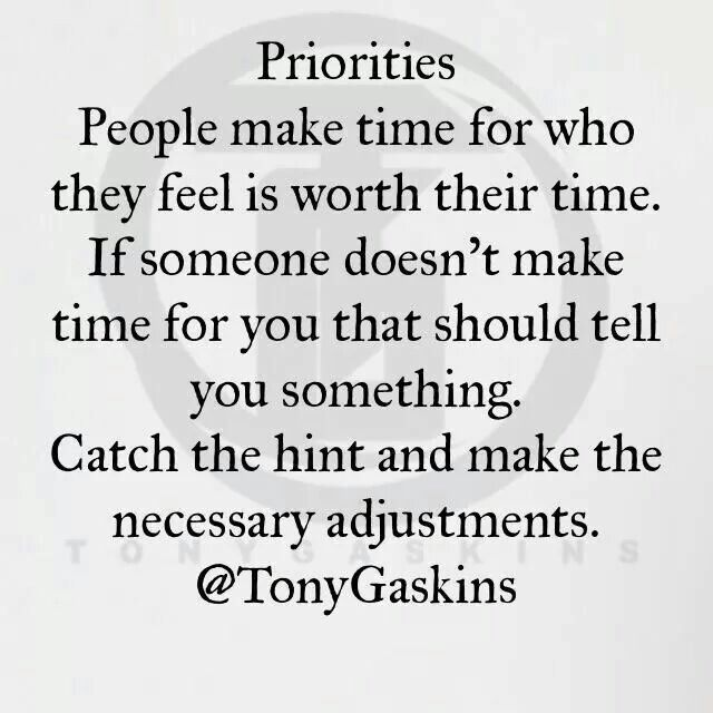 People Do What S Important To Them Effort Quotes Priorities Quotes Good Relationship Quotes