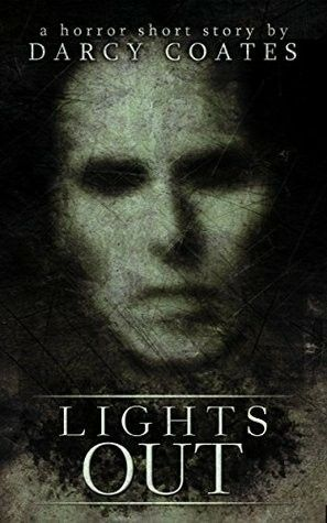 Lights Out Darcy Coates 2015 Short Stories Book Nerd Books To Read