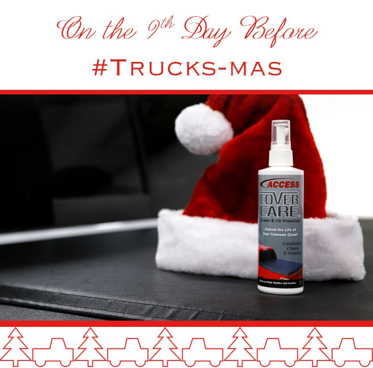 On The 9th Day Before Trucksmas My True Love Gave To Me 9 Cover Cares A Cleanin Access Cover Care Clean Ultimate Holiday Gift Guide Cleaners My True Love