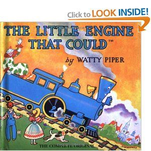 The Little Engine That Could. This used to be a favorite of mine!