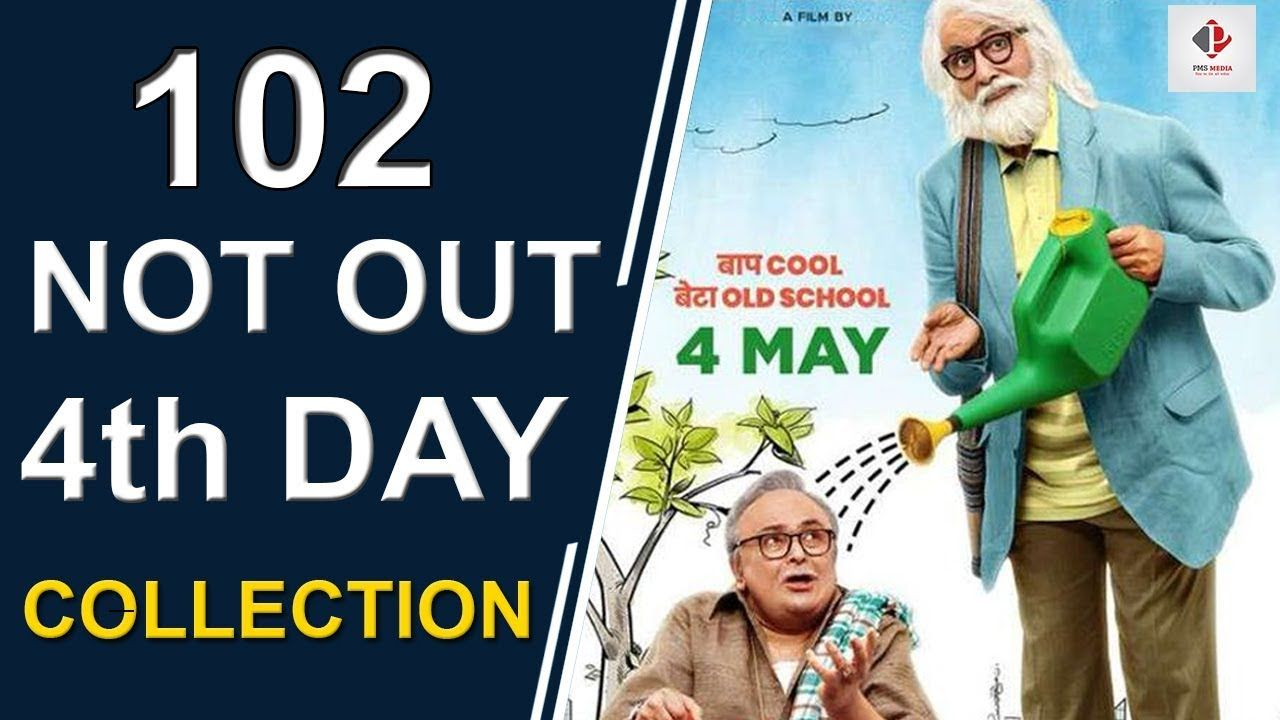 102 Not Out Box Office Collection 4th Day Weekend Collection Amita Box Office Collection 4 Day Weekend Day