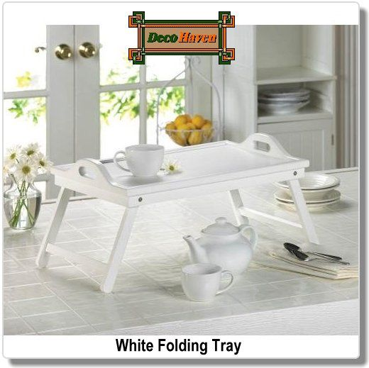 White Folding Tray Bring A Meal To The Table Or Deliver A Meal Anywhere In Your Home With This Fantastic White Bed Tray Serving Tray Wood Table Serving Tray