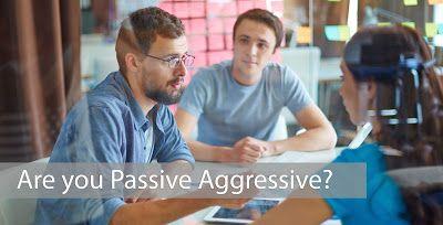 Jeff Heiser, MLC: Are You Passive Aggressive?
