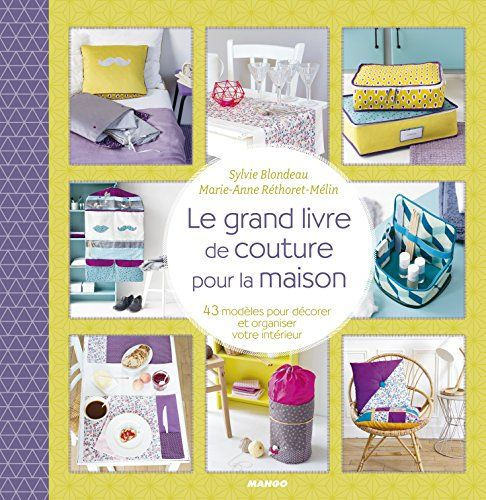 Le grand livre de couture pour la maison 43 mod les - Decorer sa maison virtuellement gratuit ...
