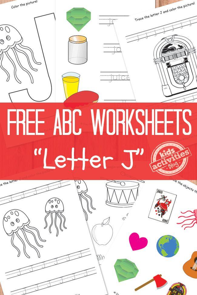 LETTER J WORKSHEETS FREE KIDS PRINTABLE   Toddler Approved ...