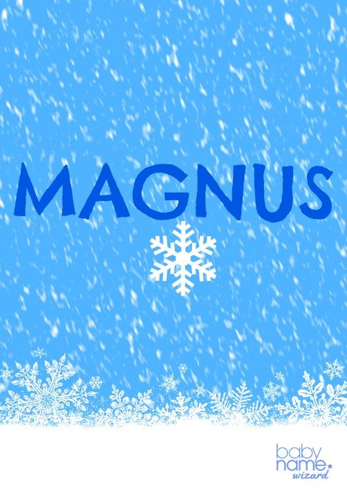 """Magnus: Meaning, origin, and popularity of the name. It is the Latin word  for """"great,"""" and the foundation behind wo… 