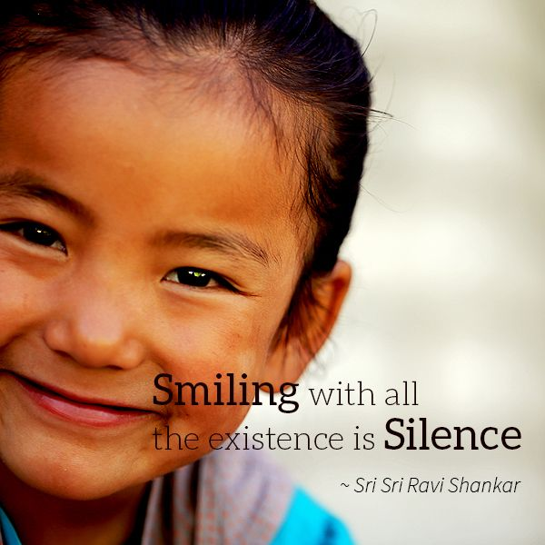 Quotes By Srisriravishankar Smiling With All The Existence Is