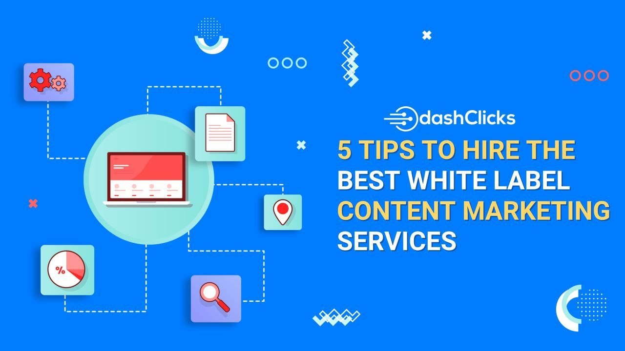 5 Tips To Hire The Best White Label Content Marketing Services Marketing Services Content Marketing White Label