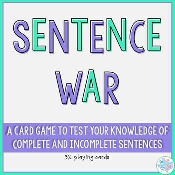 Sentence War | Incomplete sentences, Sentences, Complex ...