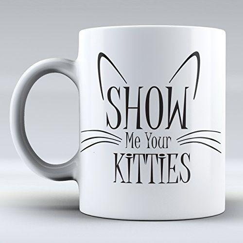 1f5a6e8e8cd Dishwasher Safe Easy Glitter Show Me Your Kitties Mug – Sweet C's Designs