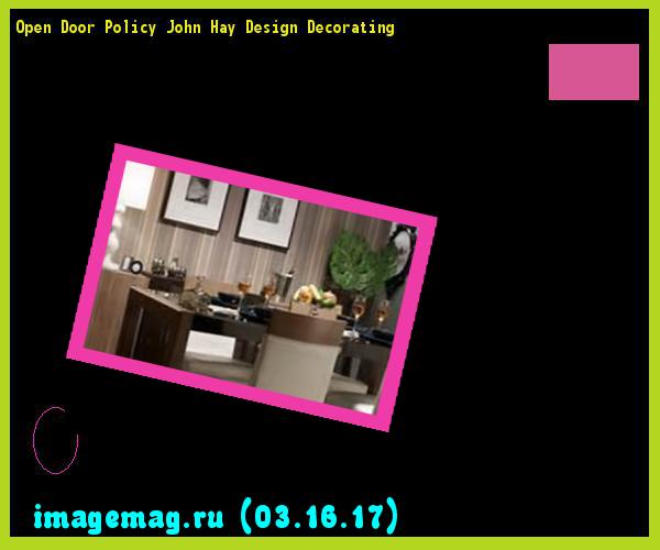 open door policy john hay opening open door policy john hay design decorating the best image search